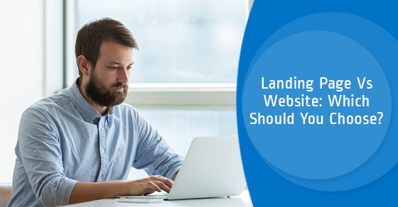 Landing Page Vs Website: Which Should You Choose